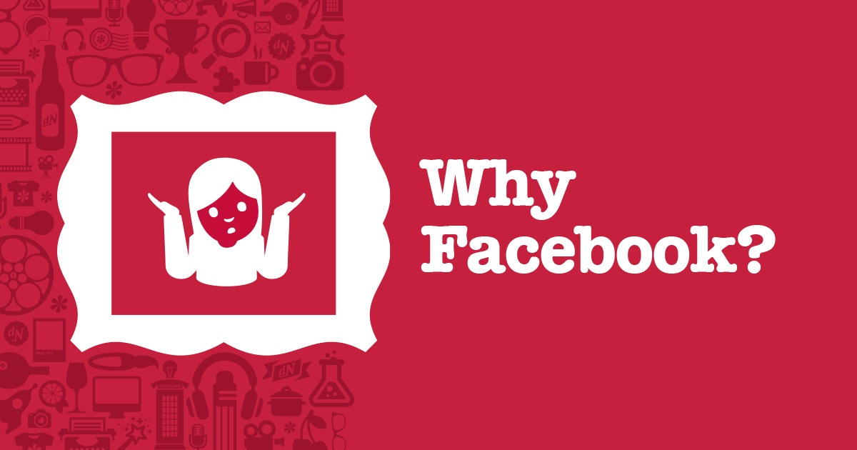 Why Facebook 1200x630.jpg